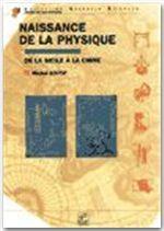 NAISSANCE DE LA PHYSIQUE DE LA SICILE A LA CHINE