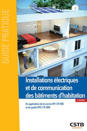 INSTALLATIONS ELECTRIQUES ET DE COMMUNICATION DES BATIMENTS D HABITATION