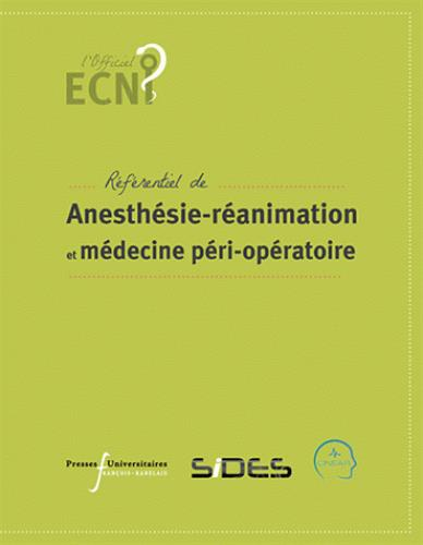 ECN REFERENTIEL D ANESTHESIE REANIMATION ET DE MEDECINE PERI OPERATOIRE
