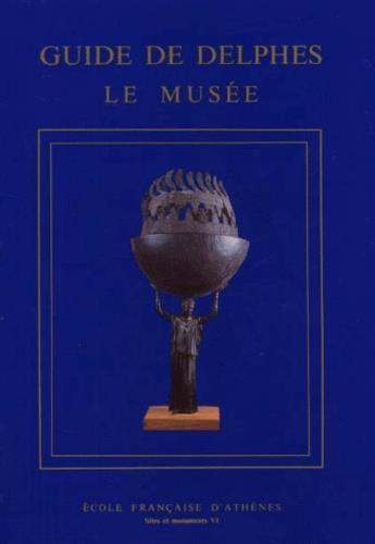 GUIDE DE DELPHES LE MUSEE
