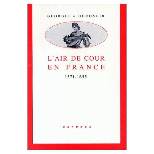 AIR DE COUR EN FRANCE 1571-1655