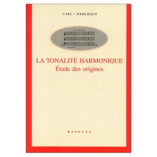 TONALITE HARMONIQUE : ETUDE DES ORIGINES
