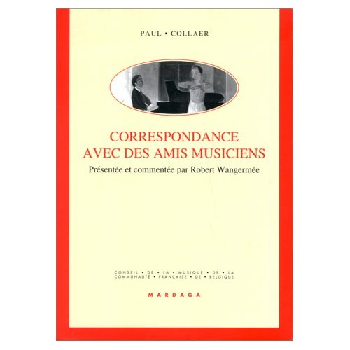CORRESPONDANCE AVEC DES AMIS MUSICIENS