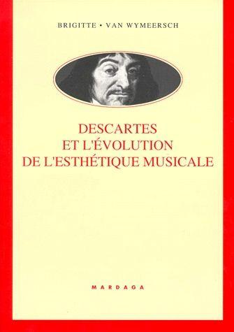 DESCARTES ET L'EVOLUTION DE L'ESTHETIQUE MUSICALE