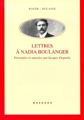 LETTRES A NADIA BOULANGER