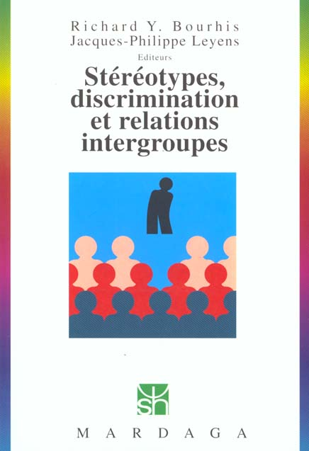 STEREOTYPES, DISCRIMININATION,RELATIONS INTERGROUPES 204 NED
