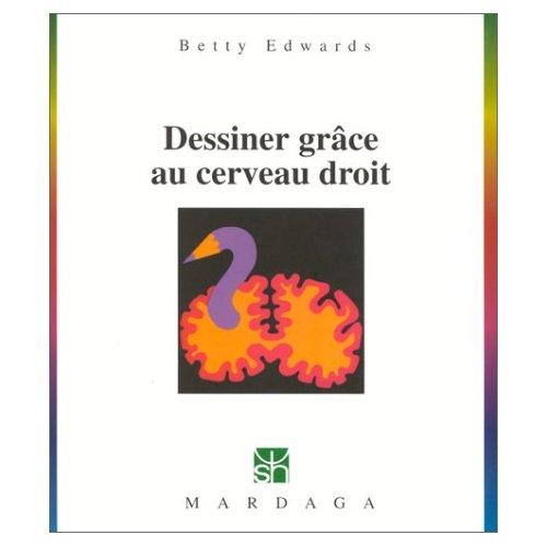 DESSINER GRACE AU CERVEAU DROIT N112 - 10EME EDITION
