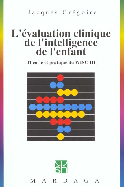 EVALUATION CLINIQUE DE L'INTELLIGENCE DE L'ENFANT N229