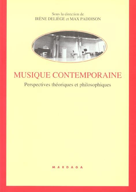 MUSIQUE CONTEMPORAINE-PERSPECTIVE THEORIQUE ET PHILOSOPHIQUE