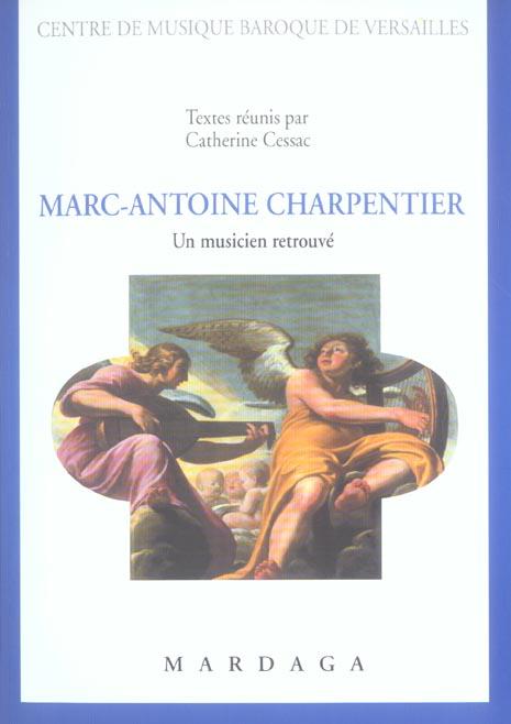 MARC ANTOINE CHARPENTIER UN MUSICIEN RETROUVE