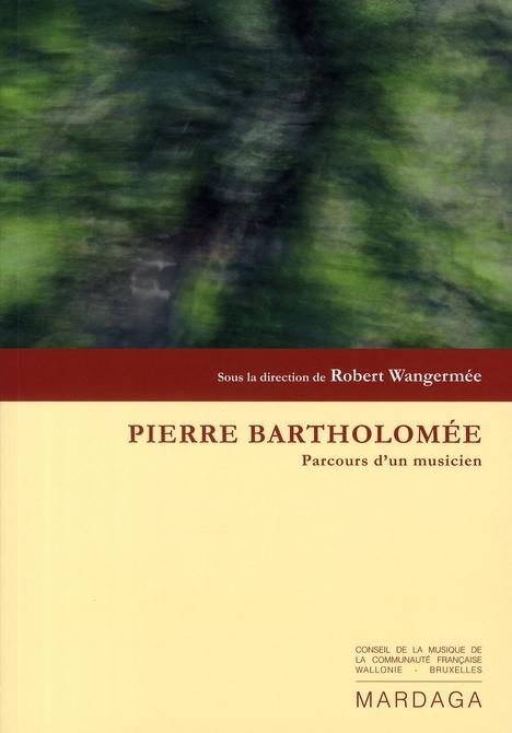 PIERRE BARTHOLOMEE, COMPOSITEUR ET CHEF D'ORCHESTRE