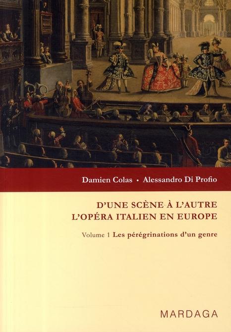 D'UNE SCENE A L'AUTRE  : OPERA ITALIEN EN EUROPE V1