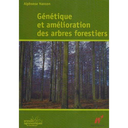 GENETIQUE ET AMELIORATION DES ARBRES FORESTIERS