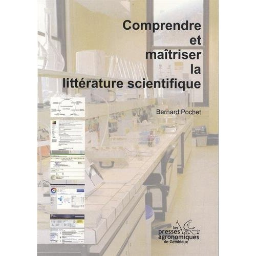 COMPRENDRE ET MAITRISER LA LITTERATURE SCIENTIFIQUE