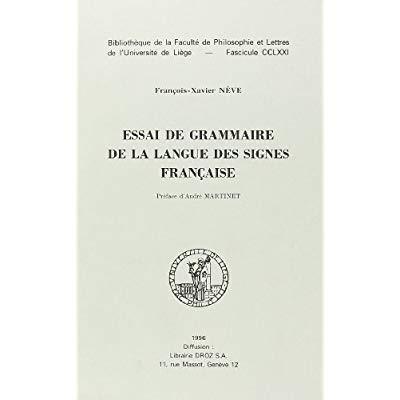 ESSAI DE GRAMMAIRE DE LA LANGUE DES SIGNES FRANCAISE