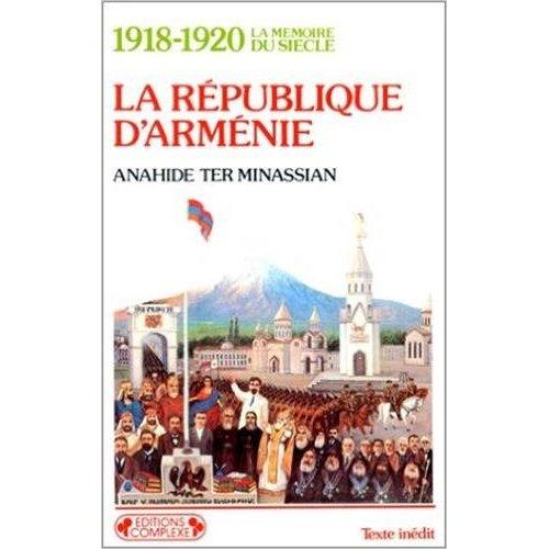 1918 1920  LA REPUBLIQUE D'ARMENIENNE