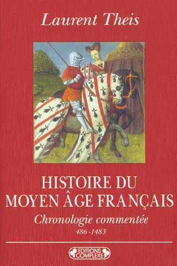 HISTOIRE DU MOYEN-AGE FRANCAIS