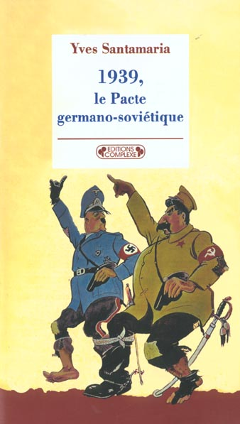 1939, LE PACTE GERMANO-SOVIETIQUE