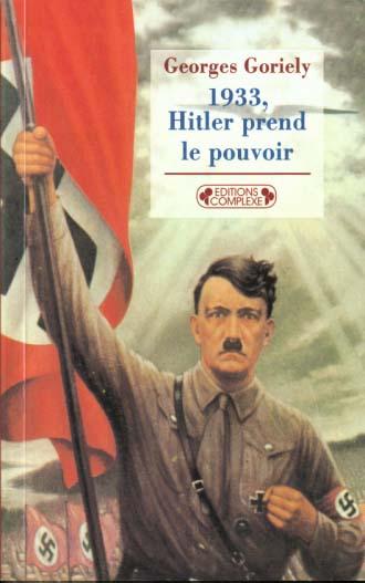 1933, HITLER PREND LE POUVOIR