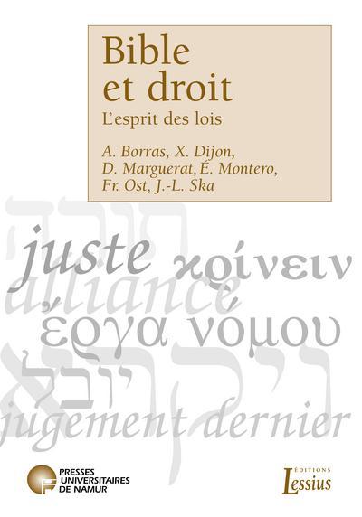 BIBLE ET DROIT - L'ESPRIT DES LOIS