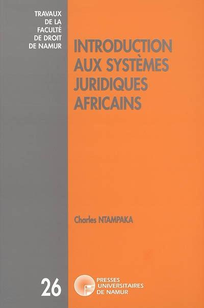INTRODUCTION AUX SYSTEMES JURIDIQUES AFRICAINS