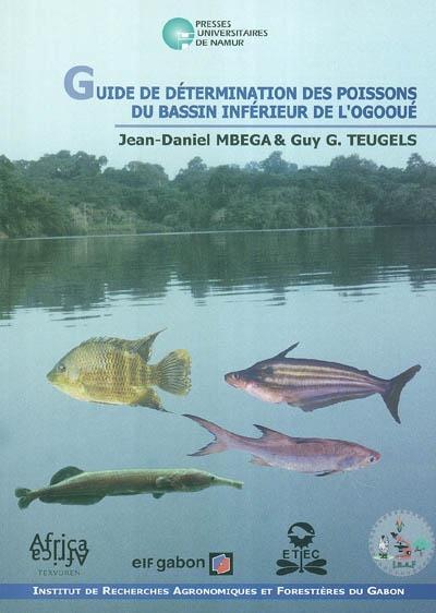 GUIDE DE DETERMINATION DES POISSONS DU BASSIN INFERIEUR DE L'OGOOUE