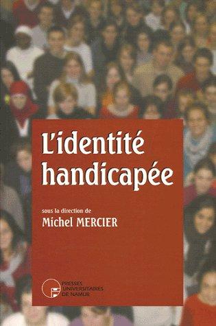 L'IDENTITE HANDICAPEE