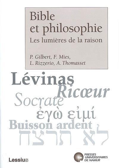 BIBLE ET PHILOSOPHIE. LES LUMIERES DE LA RAISON