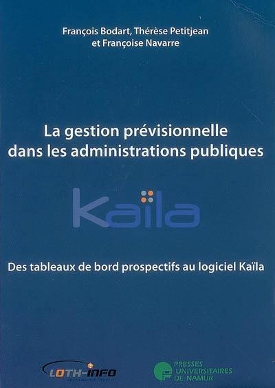 LA GESTION PREVISIONNELLE DANS LES ADMINISTRATIONS PUBLIQUES