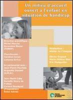 UN MILIEU D'ACCUEIL OUVERT A L'ENFANT EN SITUATION DE HANDICAP