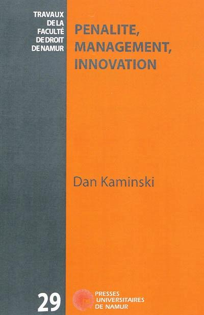 PENALITE, MANAGEMENT, INNOVATION