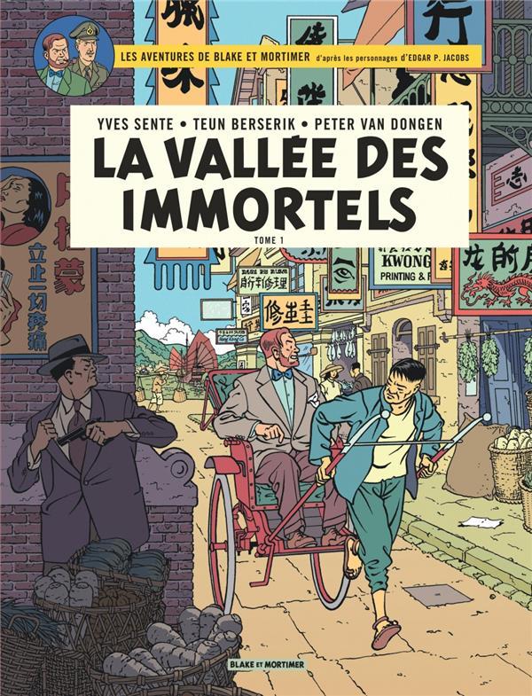 BLAKE & MORTIMER - TOME 25 - VALLEE DES IMMORTELS (LA) - TOME 1 - MENACE SUR HONG KONG - BLAKE ET MO