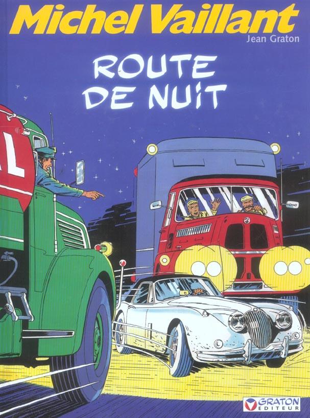 MICHEL VAILLANT - T4 - ROUTE DE NUIT