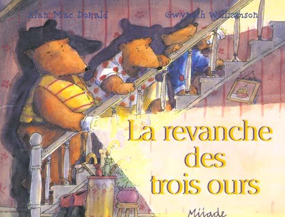 REVANCHE DES TROIS OURS (LA)