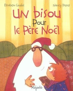 BISOU POUR LE PERE NOEL (UN)