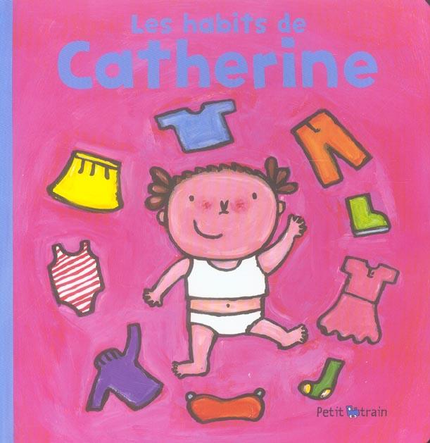 HABITS DE CATHERINE (LES)