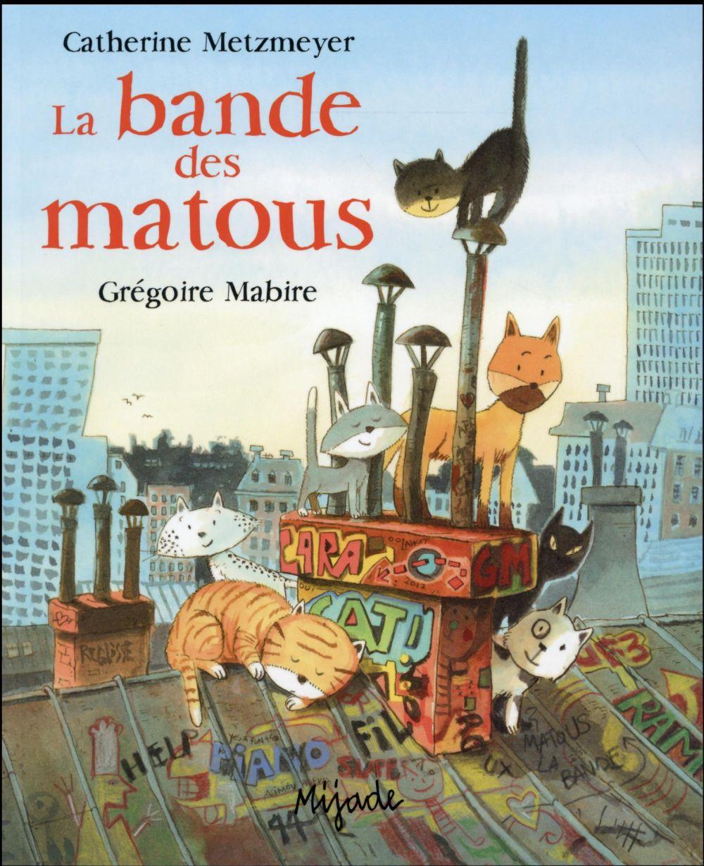 BANDE DES MATOUS