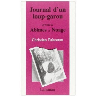 JOURNAL LOUP-GAROU / NUAGE / ABIMES