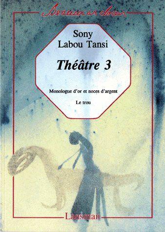 SONY LABOU TANSI - THEATRE 3