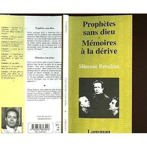 PROPHETES SANS DIEU - MEMOIRES/DERIVE
