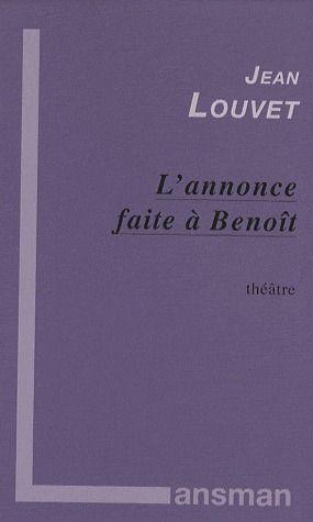 L'ANNONCE FAITE A BENOIT