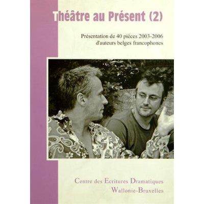 THEATRE AU PRESENT (2)