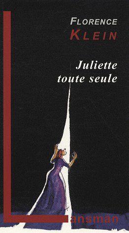 JULIETTE TOUTE SEULE