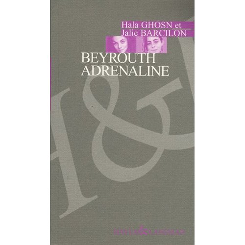 BEYROUTH ADRENALINE