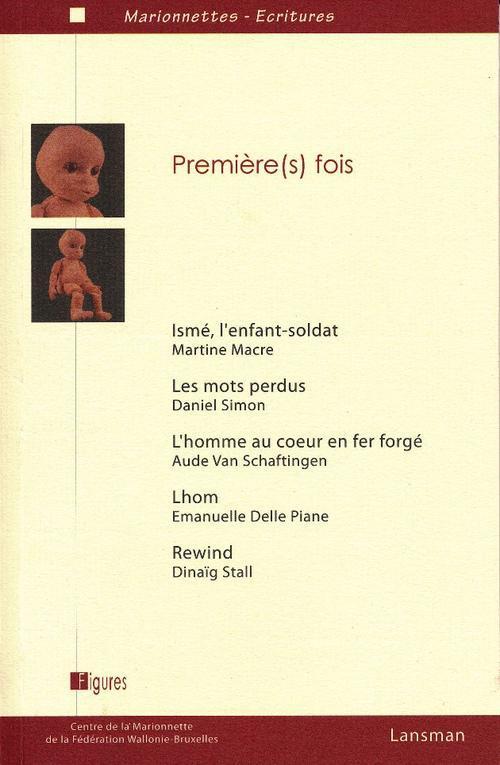 PREMIERE(S) FOIS
