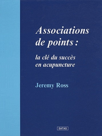 ASSOCIATION DE POINTS : LA CLE DU SUCCES EN ACUPUNCTURE