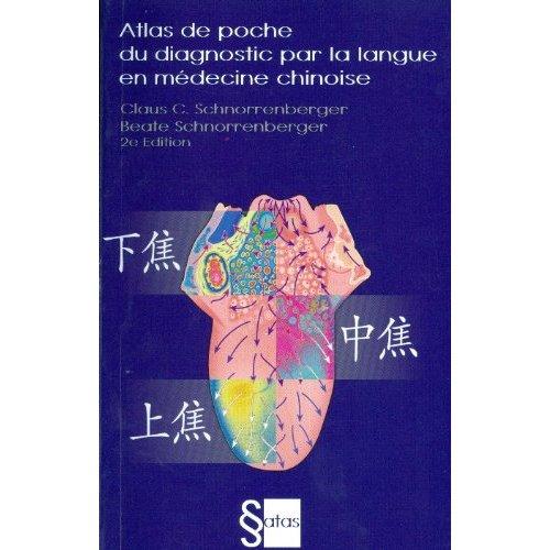 ATLAS DE POCHE DU DIAGNOSTIC PAR LA LANGUE EN MEDECINE CHINOISE