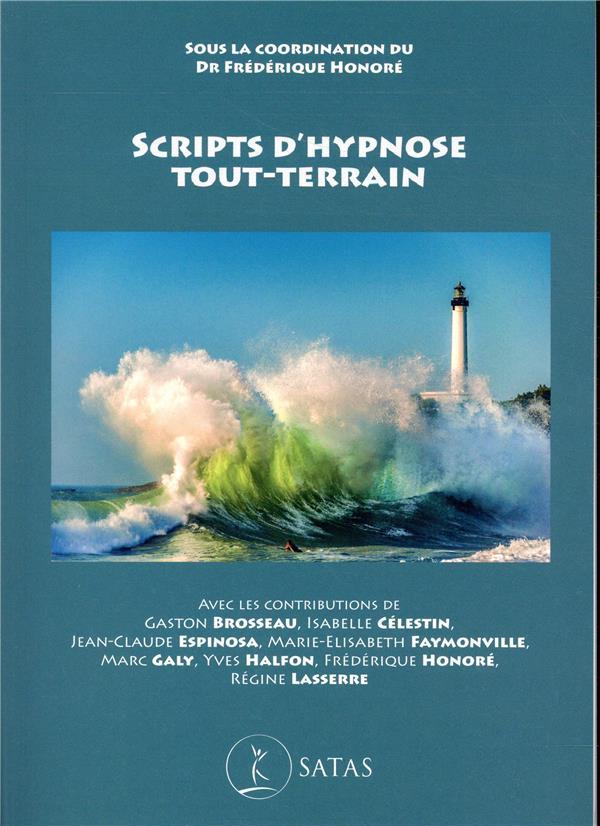 SCRIPTS D'HYPNOSE TOUT-TERRAIN