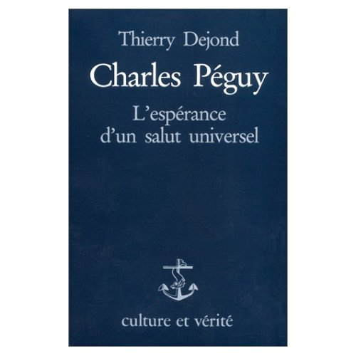 CHARLES PEGUY L 'ESPERANCE D 'UN SALUT UNIVERSEL