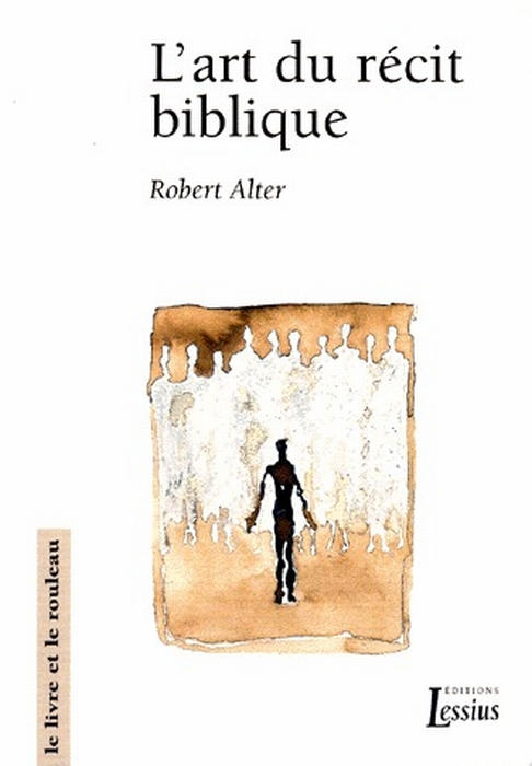 L'ART DU RECIT BIBLIQUE